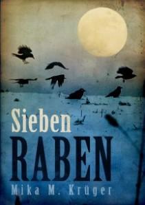 Sieben Raben von Mika M. Krüger