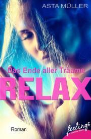 Asta Müller, Relax - das Ende aller Träume, 4,99, VÖ: 20.08.14